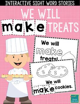 "Sight Word Books:  ""We will MAKE treats"" Interactive reader"