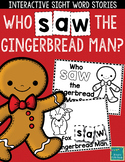 """Sight Word Books:  """"Who SAW the Gingerbread Man?"""" Interactive reader"""