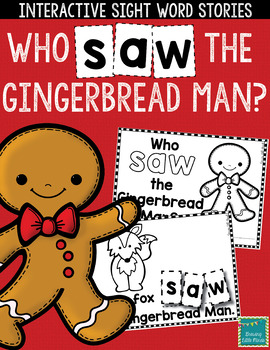 """Sight Word Books:  """"Who SAW the Gingerbread Man?"""" Interact"""
