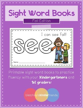 Sight Word Books (see) *Fall Edition*