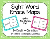 Sight Word Brace Maps {Dolch Pre-Primer List}