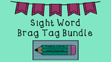 Sight Word Brag Tags Bundle