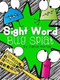 Sight Word Bug Splat - Pre-Primer and Primer Words