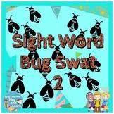 Sight Word Bug Swat 2 Fry First 100 #dollardeals