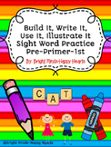 Sight Word Build It, Write It, Use It, Illustrate It!