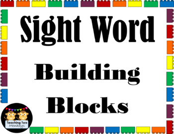 Sight Word Building Blocks (Fry's First 100 Words)
