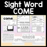 Sight Word COME {4 Worksheets 2 Books!}