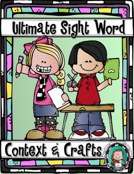 Sight Word CONTEXT & CRAFTS {Ultimate Sight Words Series}