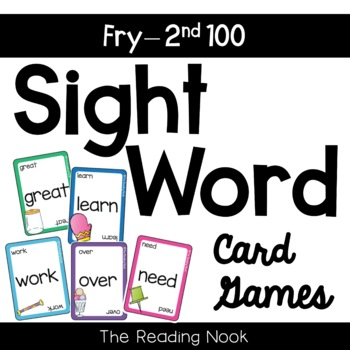 Sight Word Card Games - Fry Words Second 100
