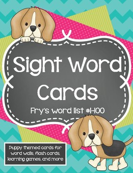 Sight Word Cards - Fry's List #1-100 - Puppy themed word wall
