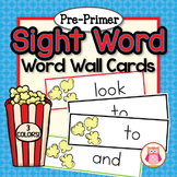 Sight Word Cards for Word Wall:Pre-Primer Popcorn Word Car
