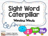 Sight Word Caterpillar - Wonders Words