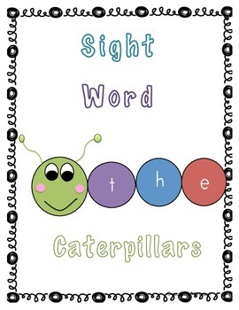 Sight Word Caterpillars