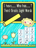 3rd Grade Sight Words- I have... Who has?