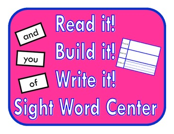 Sight Word Center ~ Read it! Build it! Write it!