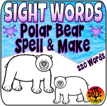 Sight Word Centers Activities 220 Words Polar Bear Centers Winter Centers