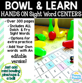 Sight Word Centers EDITABLE: Hands On Bowl & Learn