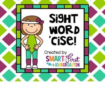 Sight Word 'Cise!