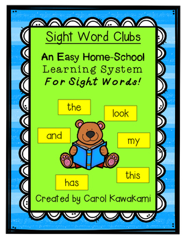 Sight Word Clubs: An Easy Home-School Learning System For