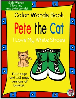 Sight Word Color Words Book: Pete the Cat Rocking in my School Shoes