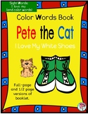 Sight Word Color Words Book: Pete the Cat Rocking in my Sc