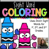 Sight Word Coloring (1st, 2nd, and 3rd Grade Dolch Sight Words)