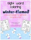 Sight Word Coloring Kindergarten: Winter Themed
