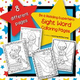 Sight Word Coloring Pages: Be a Reading Superhero!