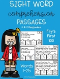 Sight Word Comprehension Passages Fry's First 100 (1-25)