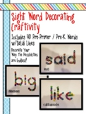 Sight Word Craft & Learning Activity - Solid Lines - (Pre-