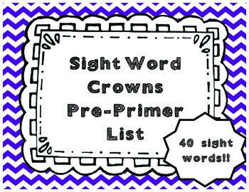 Sight Word Crowns Pre-Primer List