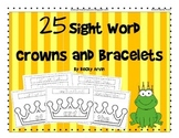 Sight Word Crowns and Bracelets for Fry's List (1-25)