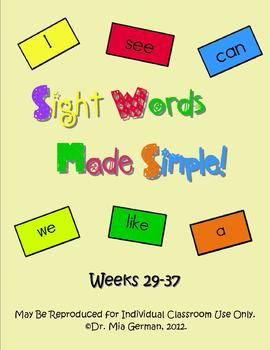Sight Word Curriculum Weeks 29-37 (Common Core Aligned Set 4)