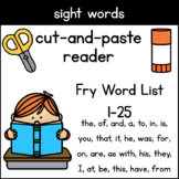 Sight Word Cut and Paste Readers, Fry Words 1-25