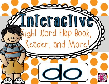 Sight Word: DO - Interactive Flap Book, Reader, and More!