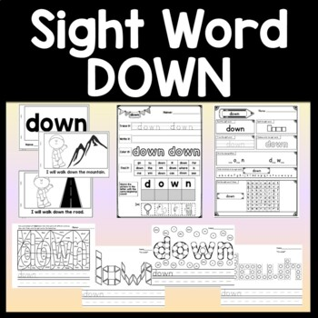 Sight Word DOWN {2 Sight Word Books and 4 Worksheets!}