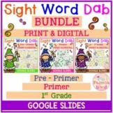 Sight Word Dab Bundle | Print & Digital | Google Slides