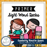 Sight Word Decks {Primer}