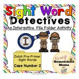 Sight Word Detectives File Folder Activity - Dolch Pre-Primer Sight Word - I