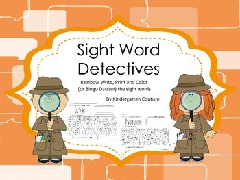 Sight Word Detectives - Rainbow Write, Print, Color
