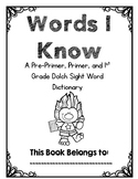 Sight Word Dictionary- Dolch Pre-Primer, Primer, and 1st Grade-Daily 5