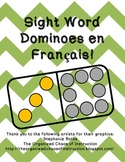 Sight Word Dominoes en Francais!