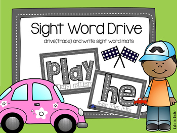 Sight Word Drive (Trace)
