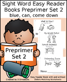 Sight Word Easy Reader Books Preprimer Set 2: blue, can, come, down