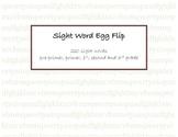 Sight Word Egg Flip - All 220 sight words