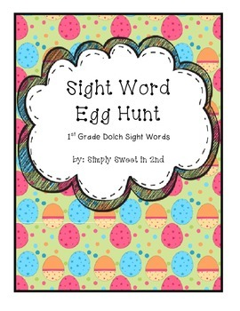Sight Word Egg Hunt First Grade Dolch Sight Words