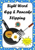 Sight Word Egg and Pancake Flipping Center - Dolch Lists 3 and 4