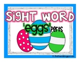 Sight Word 'Eggs'perts!