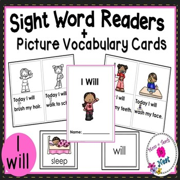 Sight Word Emergent Reader Book & Vocabulary Cards: I Will (I, will, today)