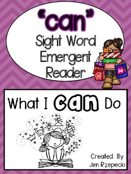 Sight Word Emergent Reader-CAN